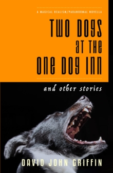 Two Dogs at the One Dog Inn, Paperback Book