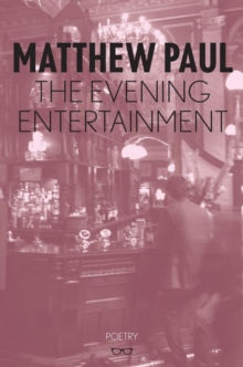 The Evening Entertainment, Paperback Book