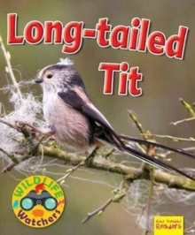 Wildlife Watchers: Long-Tailed Tit, Paperback Book
