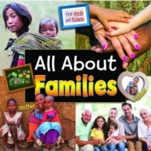All About Families: First Words and Pictures, Paperback Book