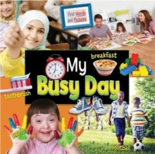 My Busy Day: First Words and Pictures, Paperback / softback Book