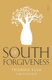 South of Forgiveness, Paperback / softback Book