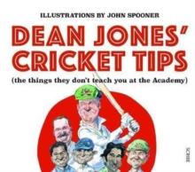 Dean Jones' Cricket Tips : (the things they don't teach you at the Academy), Paperback Book