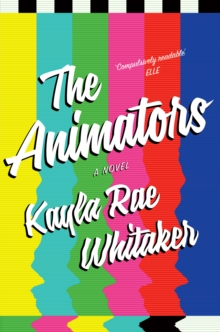 The Animators, Hardback Book