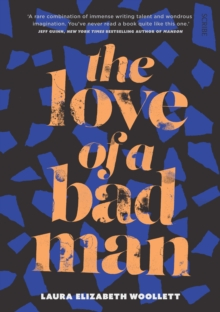 The Love of a Bad Man, Paperback Book