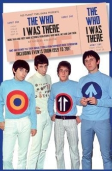 The Who: I Was There, Paperback / softback Book