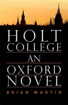 Holt College : An Oxford Novel, Paperback / softback Book