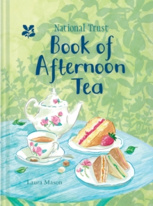 National Trust Book of Afternoon Tea, Hardback Book