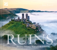 Ruins : Discover Britain's Wild and Beautiful Places, Hardback Book
