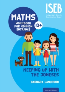 Keeping Up with the Joneses : Maths Workbook for Common Entrance, Paperback / softback Book