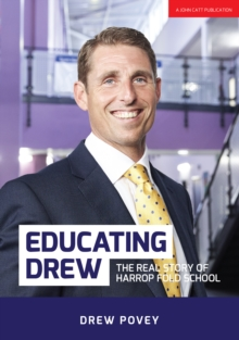Educating Drew : The real story of Harrop Fold School, Paperback / softback Book