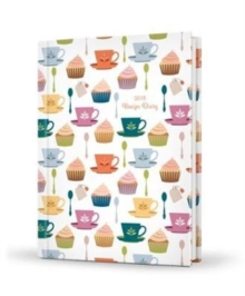2018 Recipe Diary Cupcake Design : A5 Week-to-View Diary with 56 Delicious Triple-Tested Recipes plus a Handy Pocket, Hardback Book