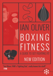 Boxing Fitness : A guide to get fighting fit, Paperback / softback Book