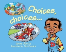 Choices, Choices..., Paperback Book