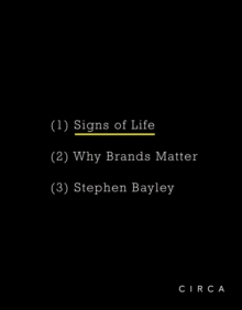 Signs of Life: Why Brands Matter, Hardback Book