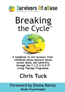 Breaking the Cycle : C.L.E.A.N.E.R. Living Therapy Programme, Paperback Book
