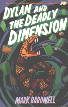Dylan and the Deadly Dimension, Paperback / softback Book