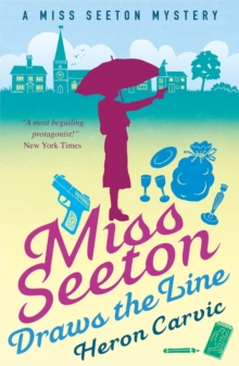 Miss Seeton Draws the Line, Paperback Book