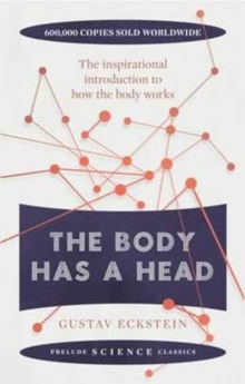 The Body Has a Head, Paperback Book