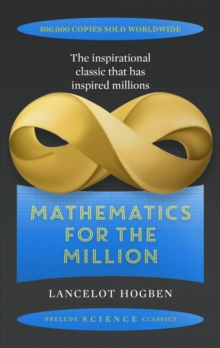 Mathematics for the Million, Paperback Book