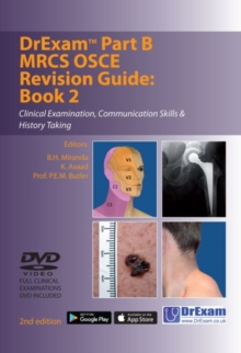 Drexam Part B MRCS Osce Revision Guide : Clinical Examination, Communication Skills & History Taking Book 2, Paperback Book