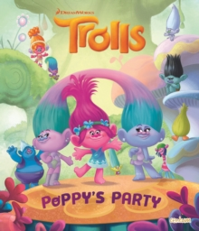 Trolls - Poppy's Party Picture Book, Paperback / softback Book