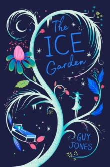 The Ice Garden, Paperback Book