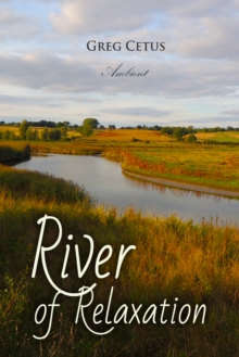 River of Relaxation, eAudiobook MP3 eaudioBook