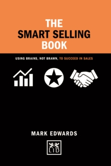 The Smart Selling Book, Hardback Book