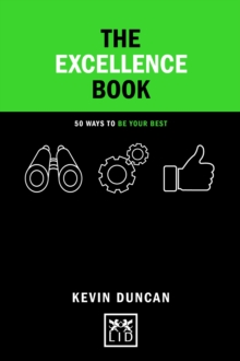 The Excellence Book : 50 Ways to be Your Best, Hardback Book