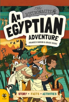 An Egyptian Adventure : Story Facts Activities, Paperback Book