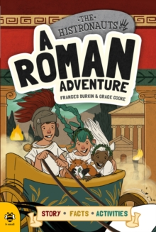 A Roman Adventure : Story Facts Activities, Paperback Book