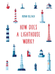 How Does a Lighthouse Work?, Hardback Book