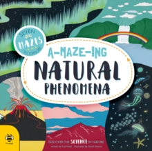A MAZE ING NATURAL PHENOMENA, Paperback Book