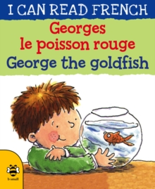 George the Goldfish/Georges le poisson rouge, Paperback / softback Book