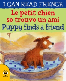 Le petit chien se trouve un ami / Puppy finds a friend, Paperback / softback Book