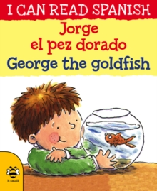 George the Goldfish/Jorge el pez dorado, Paperback / softback Book