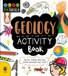 Geology Activity Book : Rocks, volcanoes and the earth beneath our feet!, Paperback / softback Book