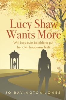 Lucy Shaw Wants More, Paperback / softback Book