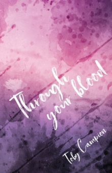 Through your blood., Paperback Book