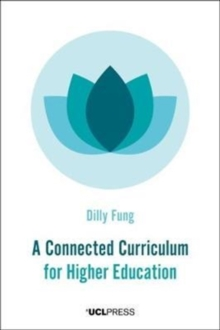 A Connected Curriculum for Higher Education, Paperback / softback Book