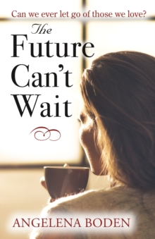 Future Can't Wait, Paperback Book