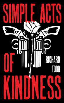 Simple Acts Of Kindness, Paperback Book