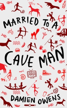 Married to a Cave Man, Paperback / softback Book
