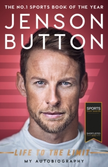 Jenson Button: Life to the Limit : My Autobiography, EPUB eBook