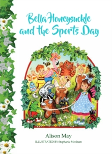 Bella Honeysuckle and the Sports Day, Paperback Book