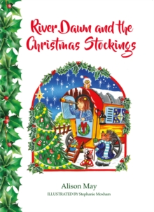 River Dawn and the Christmas Stockings, Hardback Book