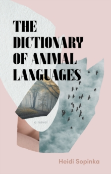The Dictionary of Animal Languages, Hardback Book