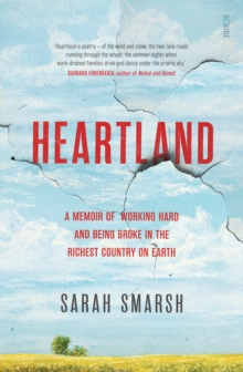 Heartland : a memoir of working hard and being broke in the richest country on earth, Paperback / softback Book
