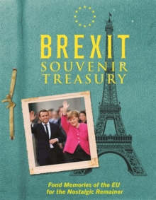 The Brexit Souvenir Treasury, Hardback Book